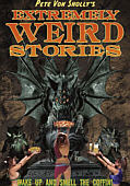 Extremely Weird Stories - by Pete Von Sholly - from Dark Horse - CLICK TO ENLARGE